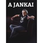 """Máthé József """"Fiery"""" - A Jankai (Könyv)"""
