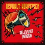 Asphalt Horsemen - Halld, amit mondok! (LP) - Sorszámozott!